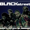 Blackstreet - Before I Let You Go (James Tambiance Remix)