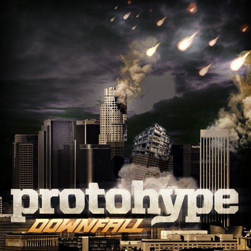 Protohype - Downfall (UKF Exclusive)
