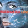 Smoke City - Underwater Love (Spillo #3 Beats  CR-Edit ) **Free Download**