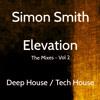 Simon Smith - Elevation (The Mixes - Vol 2)
