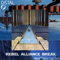 HAPPY MAY 4th ! DISTAL - Rebel Alliance Break [FREE DL]