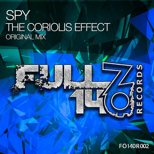 FO140R002: Spy - The Coriolis Effect (Original Mix) [OUT NOW]