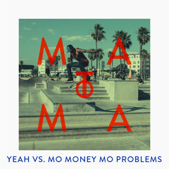 Ludacris ft. The Notorious B.I.G - Yeah vs. Mo Money Mo Problems (Matoma Remix)
