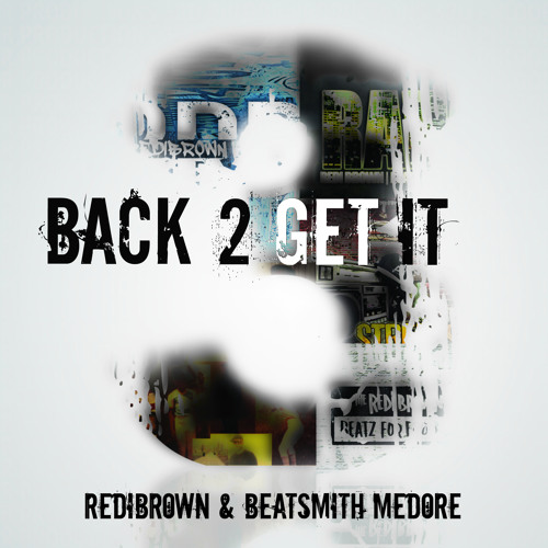 RediBrown & Beatsmith Medore - Back 2 Get It