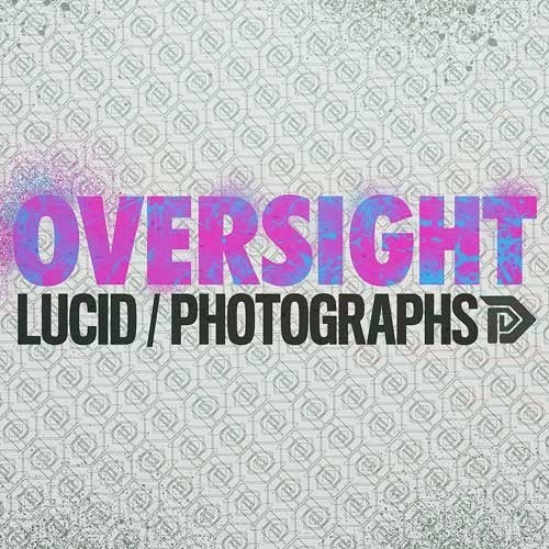 Oversight - Photographs [OUT NOW on Direct Recordings]