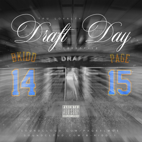 B-KiDD & Page - Draft Day