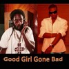 Tarrus Riley & Konshens - Good Girl Gone Bad ( Supa John Remix )Riddim By BLACK CHINEY
