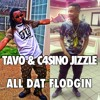 Tavo & Casino Jizzle -