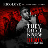 Rico Love feat. Zion & Lennox Fuego T.I. & Emjay They Dont Know Remix @Maffio @JoseMambo @CongueroRD