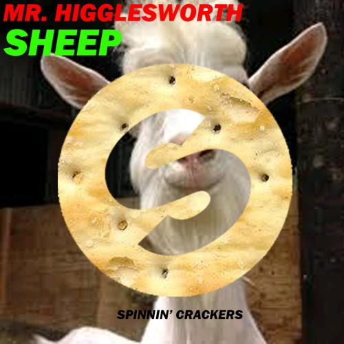 Mr Higglesworth - Sheep (Original Mix)