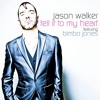 Download Jason Walker Ft. Bimbo Jones - Tell It To My Heart (Fran Guzman Radio Edit) Mp3