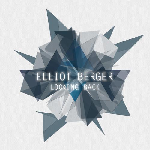 Elliot Berger & Electus - Looking Back