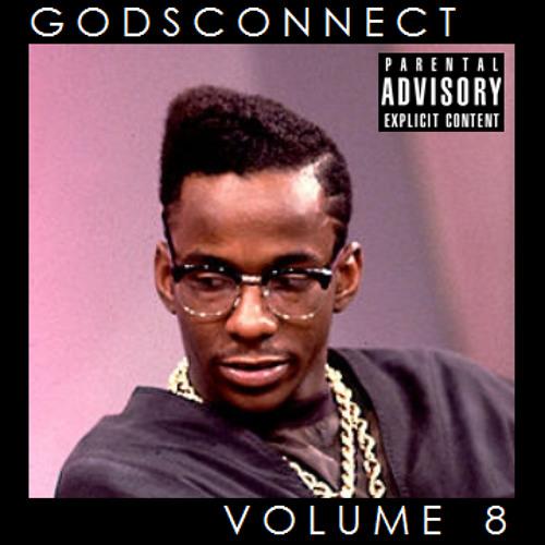 GodsConnect Volume 8 (ft. Knx. TUAMIE, vhvl, Ahwlee, KVZE +)