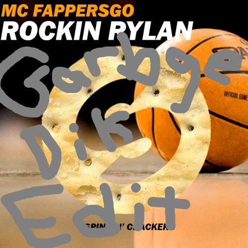 Rockin Rylan (Garbage Dick Remix)