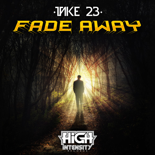 Take 23 - Fade Away [Out NOW]