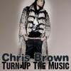 Chris Brown - Turn Up The Music (Dj Leandro Silva Oficial 2014)
