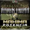 Banda Tierra Sagrada Mu00e1xima Potencia Mp3