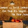 Dj Deepa feat Arif Lohar - Jis Tan Nu Lagdi Ae - Jatt James Bond