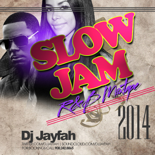 R&B SLOW JAMS MIXTAPE 2014 by DJ Jayfah aka J-Fire | Free