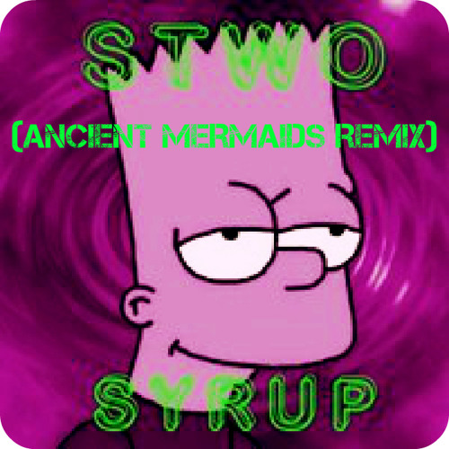Stwo - Syrup (Ancient Mermaids Remix)