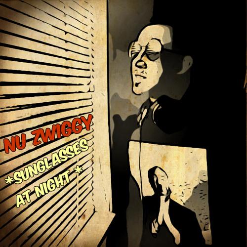 Nu Zwiggy - Sunglasses At Night