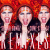 Selena Gomez - Come And Get It (Liam Keegan Radio Edit)