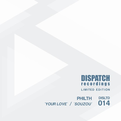 Philth - Your Love [DISLTD014]