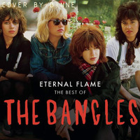 Eternal Flame | The Bangles
