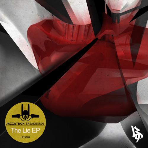 JAZZATRON - The Lie EP - LFS040