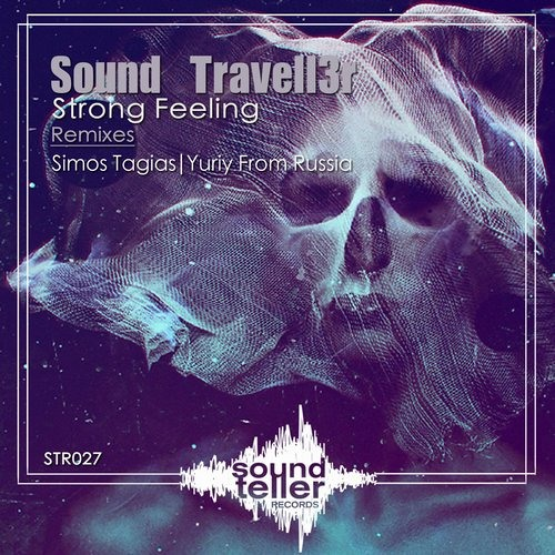 Sound Travell3r - Strong Feeling (Yuriy From Russia Remix) [Soundteller Records]
