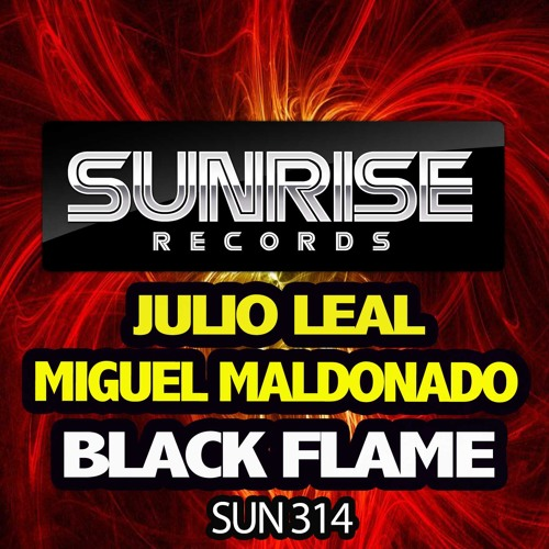 BLACK FLAME - JULIO LEAL & MIGUEL MALDONADO ( PREVIA )