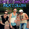 Dont Say Goodnight Ricky Dillon Cover