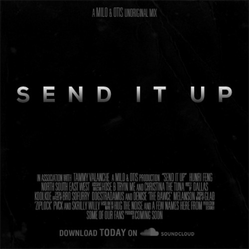 Milo & Otis - Send It Up [FREE DOWNLOAD]