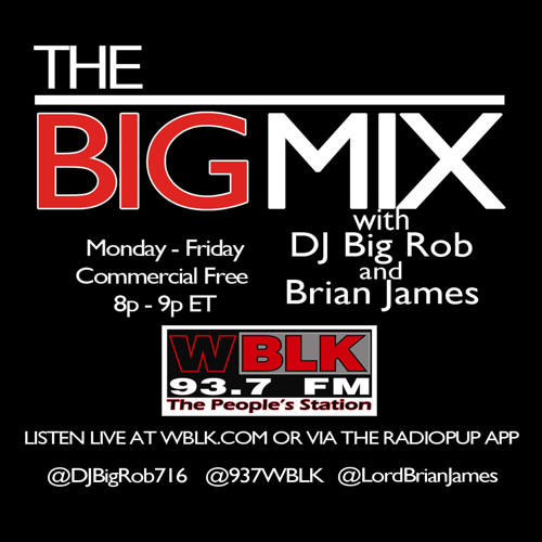 5-2-14 The Big Mix With DJ Big Rob On 937 WBLK