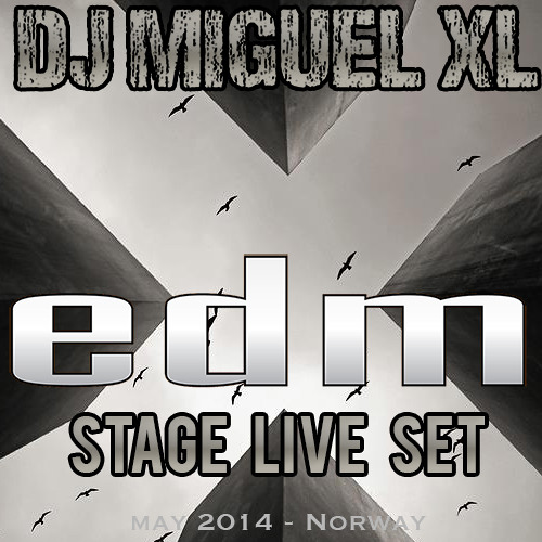 DJ Miguel XL - Stage Live Set/May 2014 - Norway