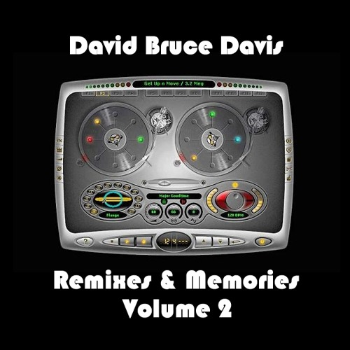 Remixes & Memories Volume 2