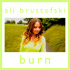 Ellie Goulding - Burn Cover By Ali Brustofski (And We're Gonna Let It Burn)