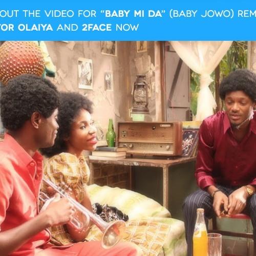 Baby Mi Da (Baby Jowo Remix) - Dr Victor Olaiya ft. 2face ...