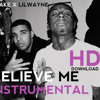 Lil Wayne Ft. Drake - Believe Me (Instrumental)ARI GOLD REMAKE