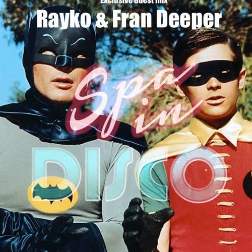 Rayko - Super Disco Heroes [Spa in Disco Exclusive Mix]