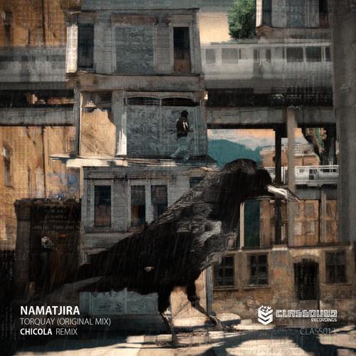 Namatjira - Torquay ( Chicola Remix)