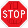 The Nigga Can't Stop