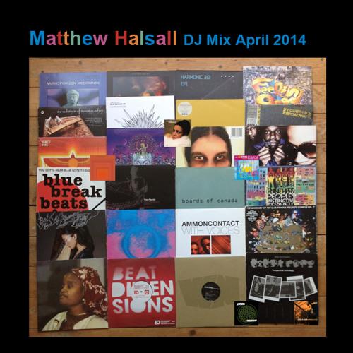 Matthew Halsall - DJ Mix April 2014