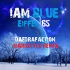 I'm blue - Hardstyle Remix -  Eiffel 65 & Daedrafaction [Free Download]