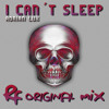 Adrian Lux - I Can't Sleep (Rfarrera Original Mix)