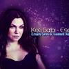 Keti Garbi - Esena Mono (Ersin Şen & Samet Kurtuluş Remix)2014 Version