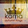 Kama Music - Autumn Kings [INSTRUMENTAL]