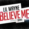 Lil Wayne - Believe Me Instrumental (Feat. Drake) [Prod. Lil Nik & Fresh Micks] w/DL