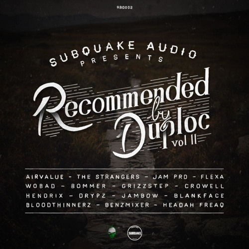 "Subquake Audio | ""Recommended by DUPLOC"" Vol.2 [OUT NOW]"