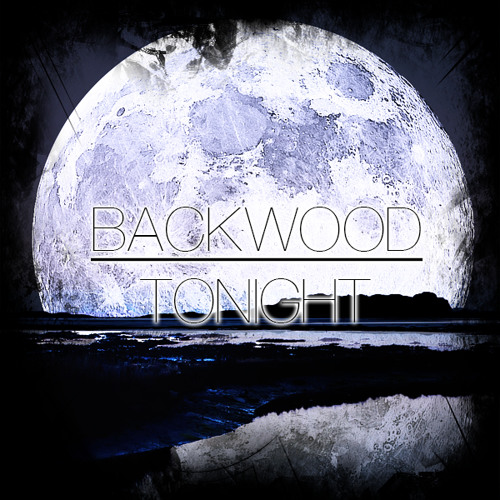 Backwood - Tonight [Free Download]